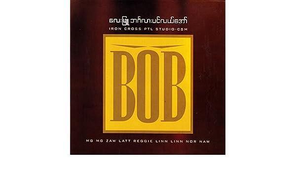 BOB by Lay Phyu on Amazon Music - Amazon com