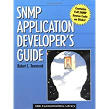 SNMP Application Developer's Guide by Robert L. Townsend (1995-04-07)
