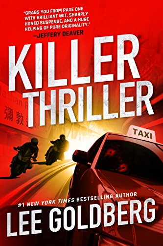 Killer Thriller (Ian Ludlow Thrillers Book 2) by [Goldberg, Lee]