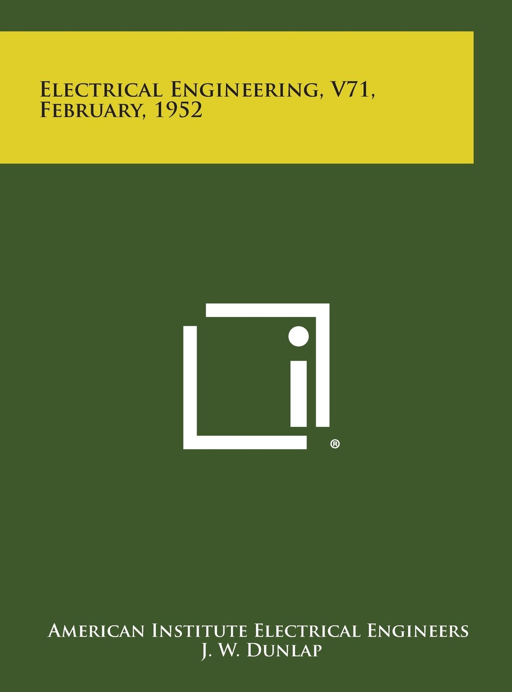 Read Online Electrical Engineering, V71, February, 1952 pdf