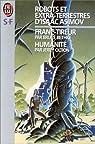 Robots et extra-terrestres d'Isaac Asimov. [5-6] par Oltion