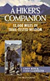 A Hiker's Companion, Cindy Ross and Todd Gladfelter, 0898863538