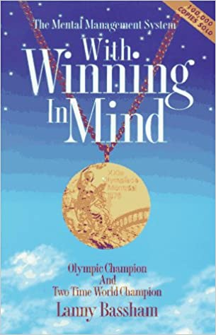 With Winning in Mind The Mental Management System