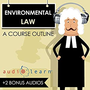 Environmental Law AudioLearn Lecture