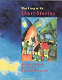 Working with Short Stories, Michael Kilduff and Ros Hamer, 0521377951