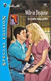 Wife in Disguise, Susan Mallery, 0373243839