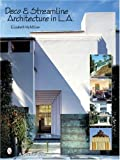 img - for Deco & Streamline Architecture in L.A: A Moderne City Survey book / textbook / text book