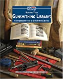 img - for Building Your Gunsmithing Library: An Indexed Review of Gunsmithing Books book / textbook / text book