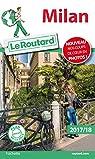 Guide du Routard Milan 2017 par Guide du Routard