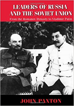 Book Leaders of Russia and the Soviet Union: From the Romanov Dynasty to Vladimir Putin