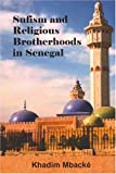 img - for Sufism And Religious Brotherhoods In Senegal book / textbook / text book