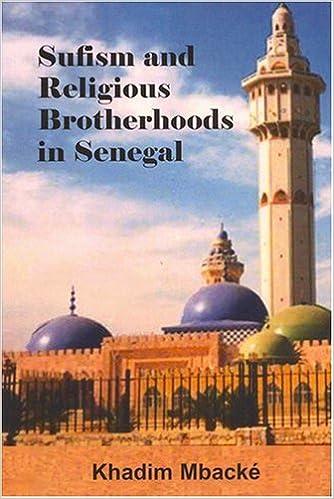 Sufism And Religious Brotherhoods In Senegal: Khadim Mbacke, John O
