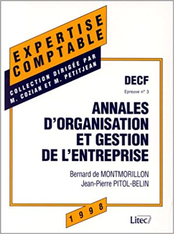 Lire un Annales d'organisation et gestion de l'entreprise: D.E.C.F, épreuve no 3 (ancienne édition) pdf, epub