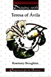 Praying with Teresa of Avila, Rosemary Broughton, 0932085881