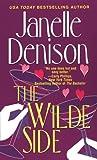 The Wilde Side, Janelle Denison, 0758203624