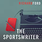 The Sportswriter: The Bascombe Trilogy | Richard Ford