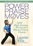 Power PraiseMovesTM DVD: New High-Energy Workouts for Whole-Person Fitness