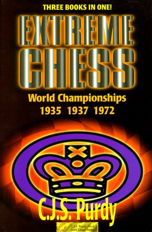 EXTREME CHESS  World Championships 1935 1937 1972