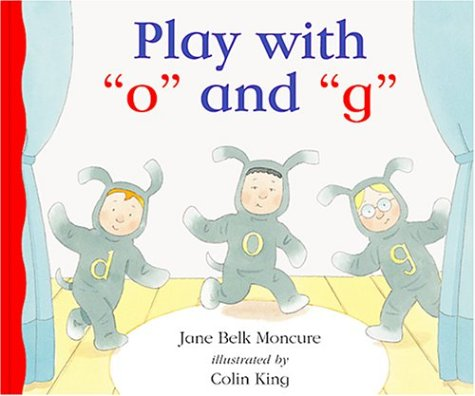 """Play With """"O"""" and """"G"""" (New Sound Box Library Alphabet Books) pdf"""