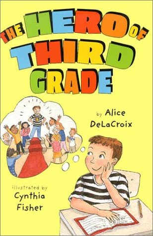 Download The Hero of Third Grade ebook