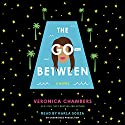 The Go-Between Audiobook by Veronica Chambers Narrated by Karla Souza