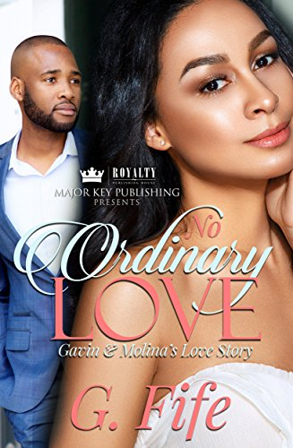 No Ordinary Love: Gavin & Molina's Love Story