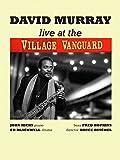 Live at the Village Vanguard: David Murray Quartet