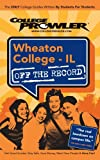 Wheaton College - il off the Record, Steven Dziedzic, 1427402752