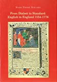 From Dialect to Standard English in England 1154-1776 : A Journey through the History of the English Language in England and America, Nielsen, Hans Frede, 8778389453