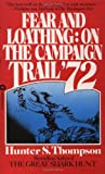ISBN: 0446313645 - Fear and Loathing: On the Campaign Trail '72