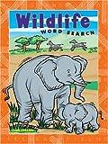 Wildlife Word Search, Jean C. Joachim, 1402716648