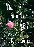 The Arkansas Rose