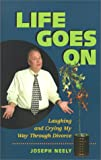 Life Goes On, Joseph L. Neely, 0970512309