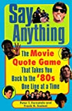 Say Anything, Peter T. Fornatale and Frank R. Scatoni, 0452281474