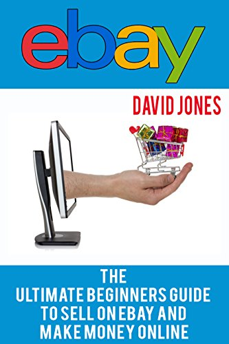 ebay-the-ultimate-beginners-guide-to-sell-on-ebay-and-make-money-online