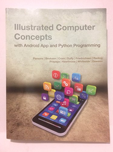 Illustrated Computer Concepts with Android App and Python Programming