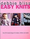 Easy Knits, Debbie Bliss, 0312290144