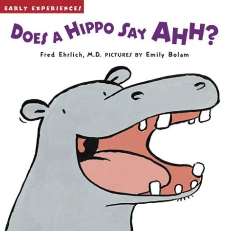 Download Does a Hippo Say Ahh? (Early Experiences) ebook