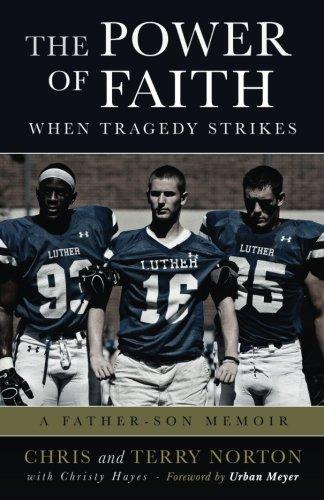 The Power of Faith When Tragedy Strikes: A Father-Son Memoir
