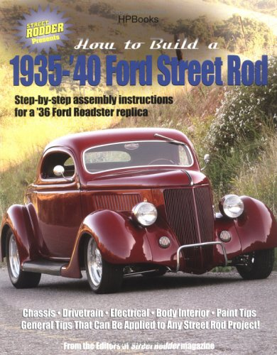 How to Build A 1935-1940 Ford Street Rod (1940 Ford Hot Rod)