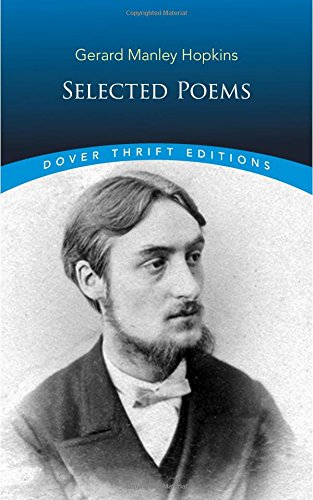 Selected Poems of Gerard Manley Hopkins (Dover Thrift Editions)