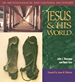 img - for Jesus and His World: An Archaeological and Cultural Dictionary book / textbook / text book