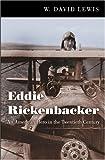 Eddie Rickenbacker, W. David Lewis, 0801889723