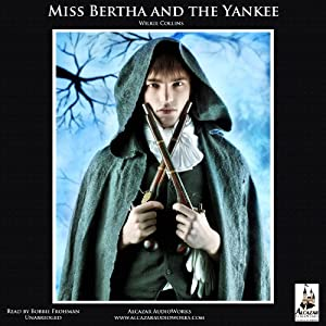 Miss Bertha and the Yankee Audiobook