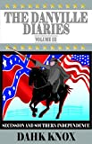 The Danville Diaries, Dahk Knox, 1582751277