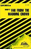 CliffsNotes on Hardy's Far From the Madding Crowd