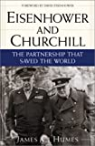 Eisenhower and Churchill, James C. Humes, 0761525610