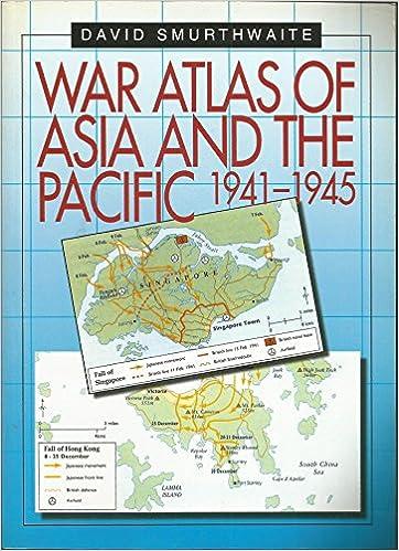 War Atlas of Asia and the Pacific 1941-1945: Amazon.de ...