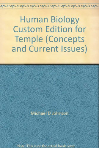 Human Biology Custom Edition for Temple (Concepts and Current Issues)