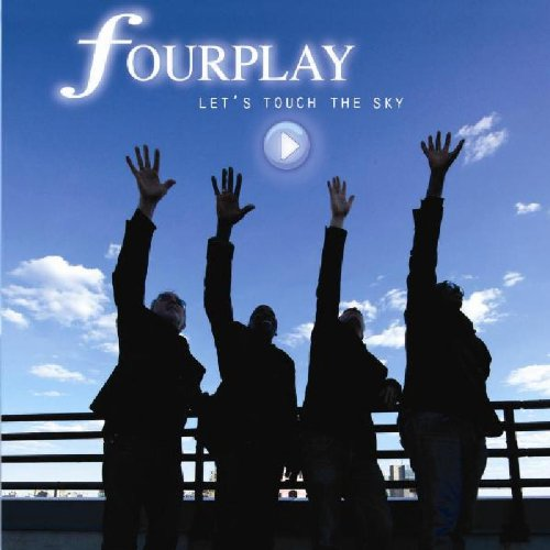 CD : Fourplay - Let's Touch the Sky (CD)